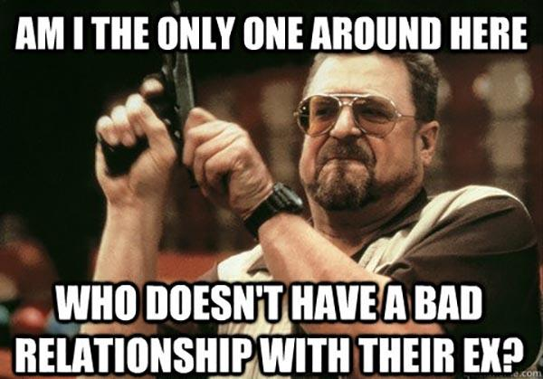 bad relationship memes i am the only one