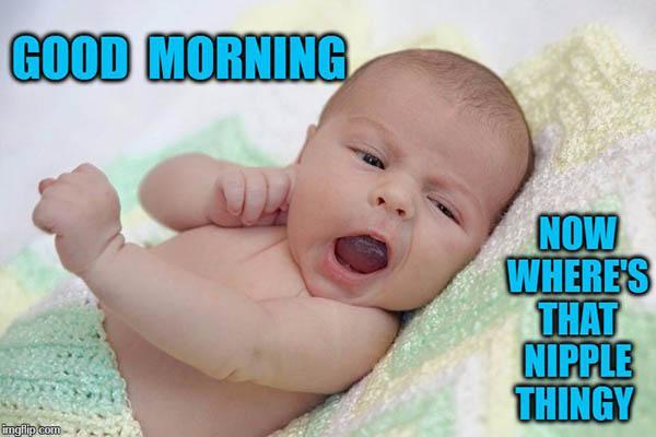 funny morning baby meme
