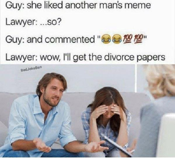 guy-she-liked-another-mans-meme-lawyer-so-guy-and