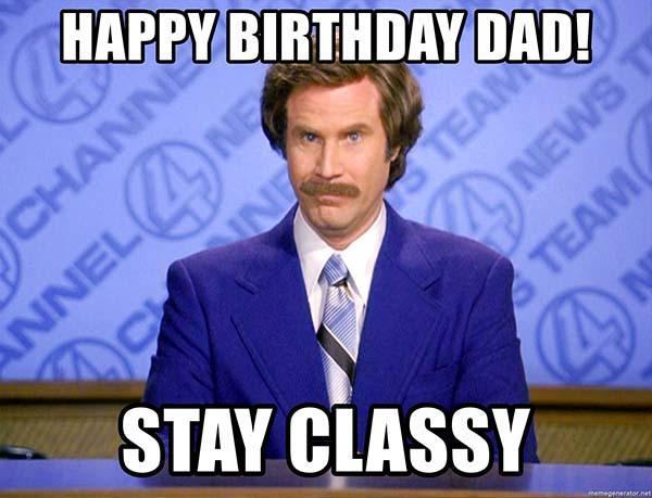 happy-birthday-dad-stay-classy
