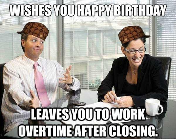 happy birthday meme coworker hilarious