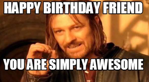 happy birthday meme friend aweosme
