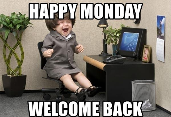 happy-monday-welcome-back