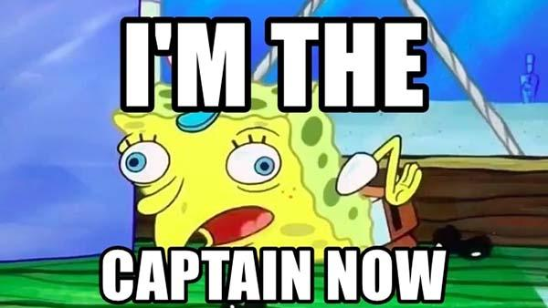 im-the-captain-now spongebob mocking meme