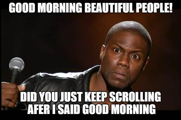 kevin hart good morning beautiful people