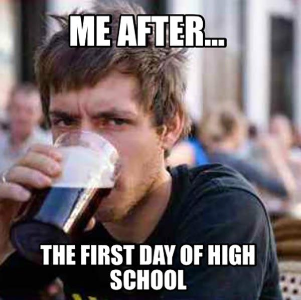 me after first day at high school