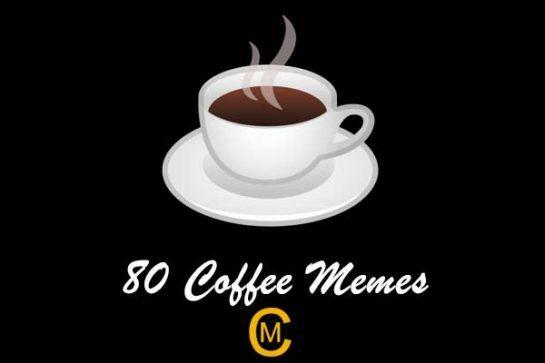 80 Coffee memes
