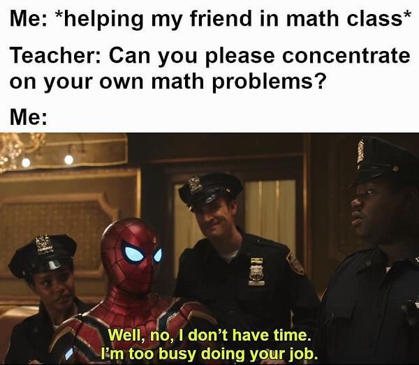 Spider Man Meme helping my friend in math class