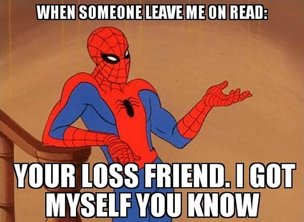 Spider Man Meme when someone leave me on read
