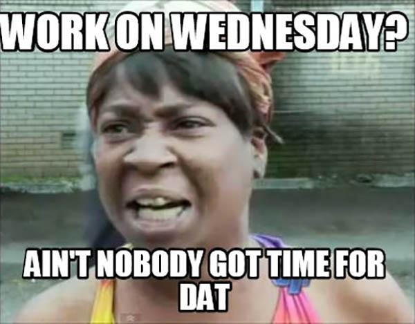 Wednesday Work Meme