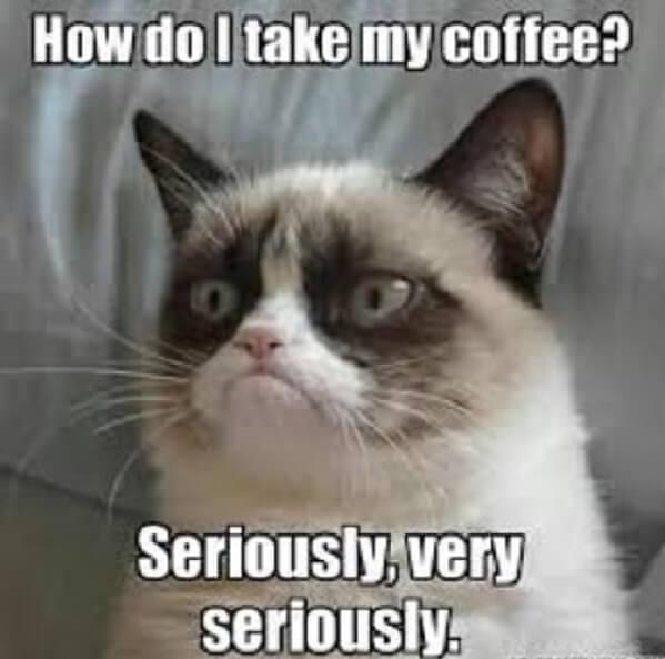 coffee meme how do i make my coffee