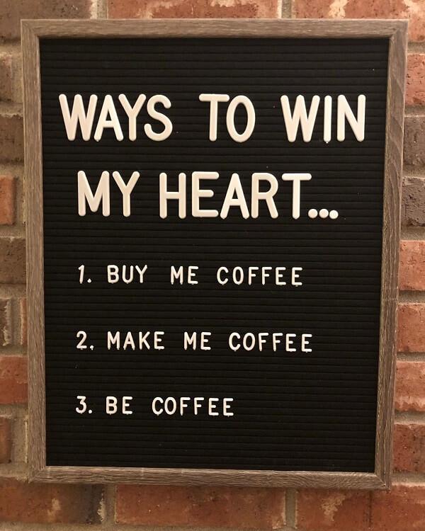 coffee meme ways to win my heart