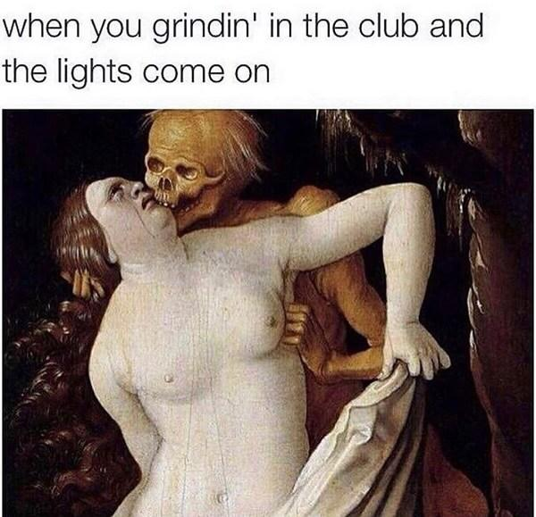 funny laughing memes when you grindin in the club and the light come on