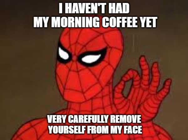 funny morning coffee memes