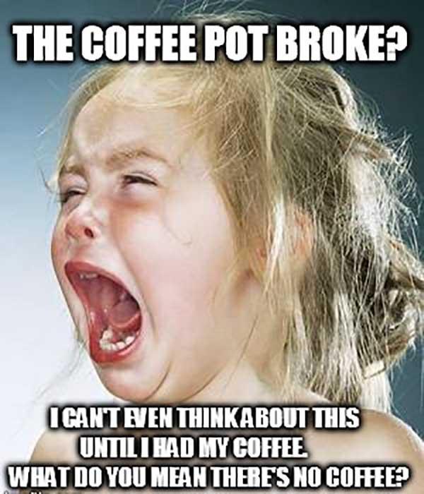 funny need coffee meme