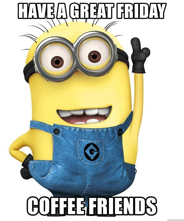 have-a-great-friday-coffee-friends
