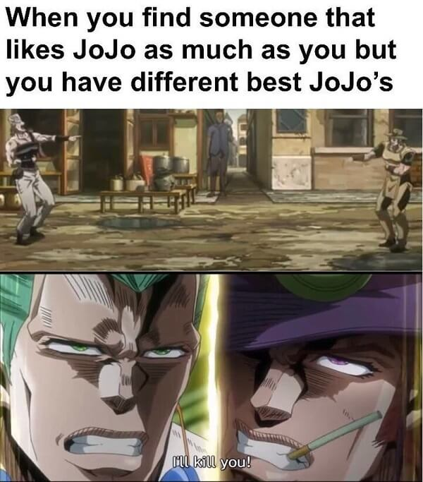 jojo memes when you find someone that like jojo as much as you