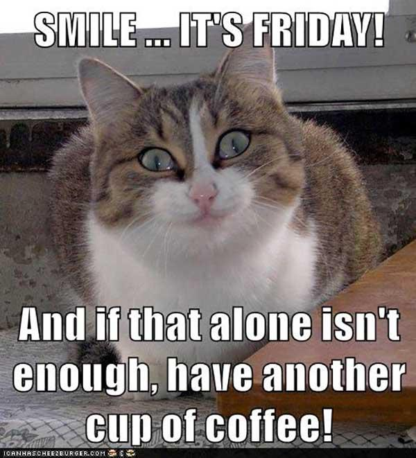 smile its friday coffee meme