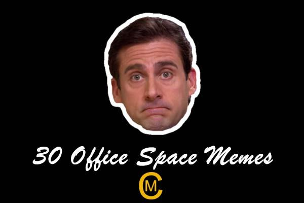 30 Office Space Memes
