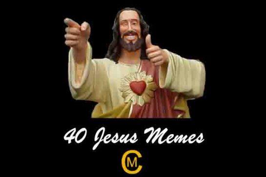 40 Jesus Memes