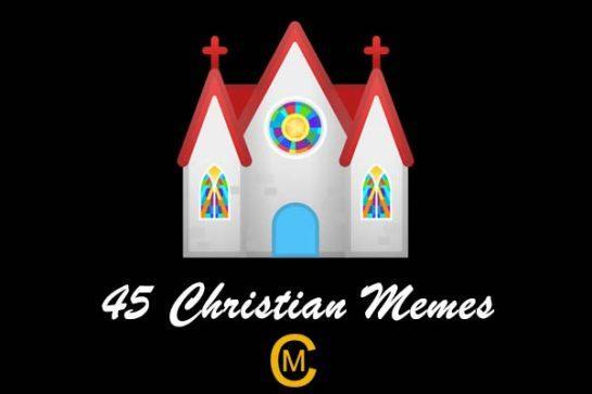 45 Christian Memes