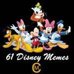 61 Disney Memes