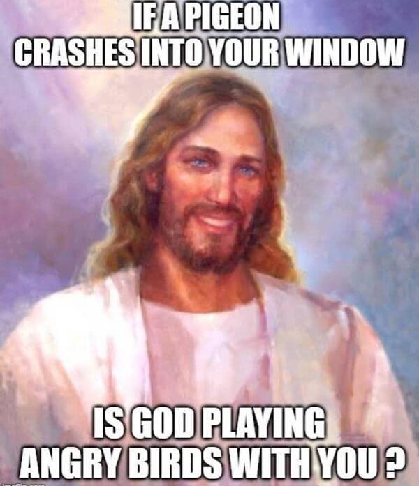 Funny Jesus Meme god playing angry birds