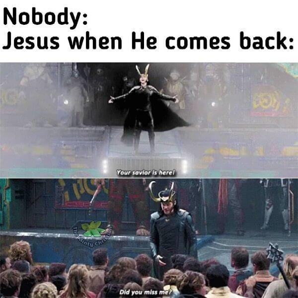 Jesus Meme when he comes back