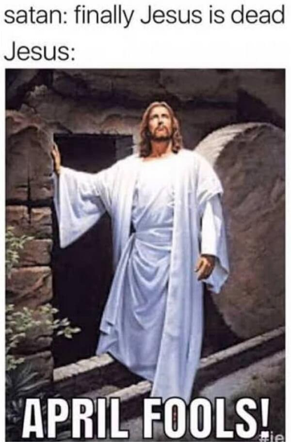 Jesus meme april fool