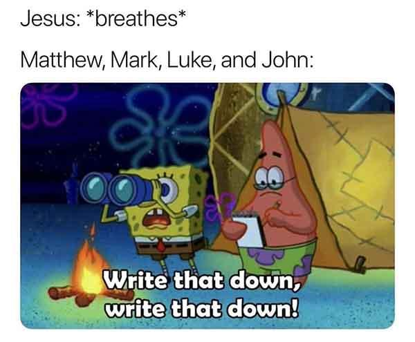 bible meme funny jesus breathe
