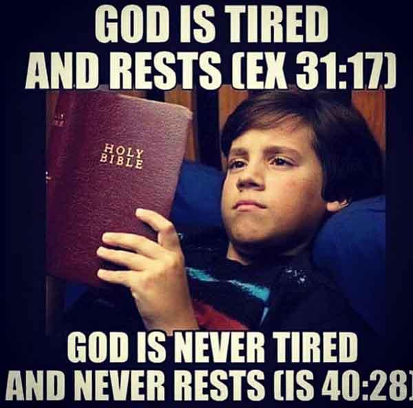 bible meme god is never tired