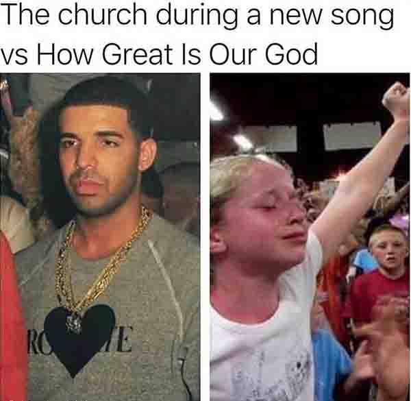 christian meme chruch during new song