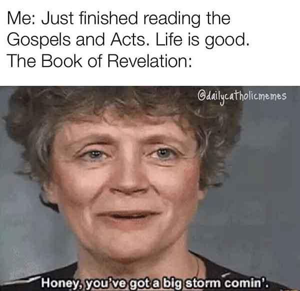 christian meme just finished reading...