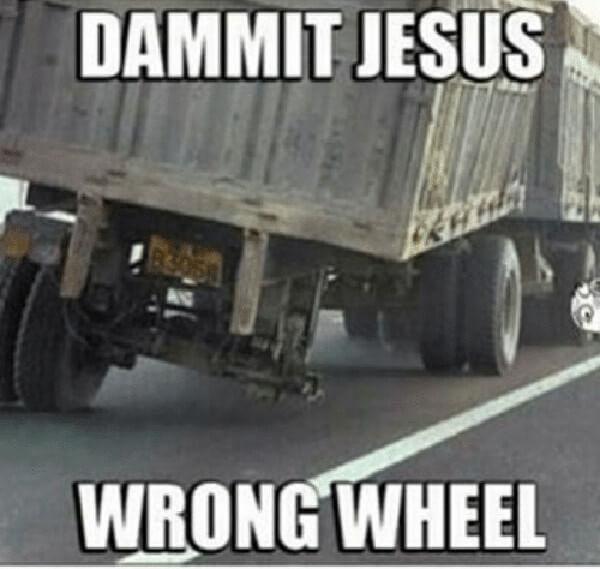 dammit-jesus-wrong-wheel