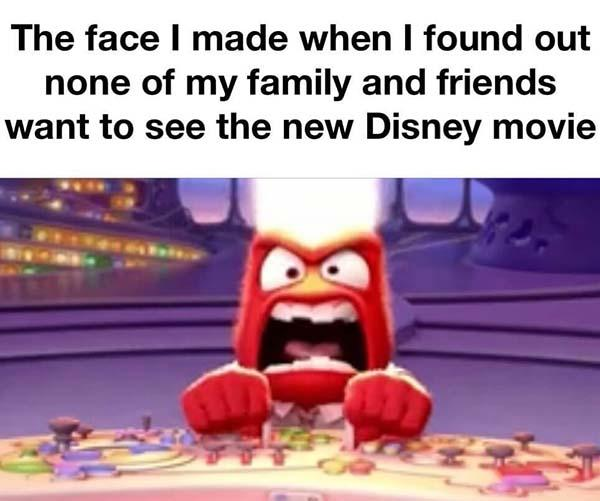 disney meme my face when...
