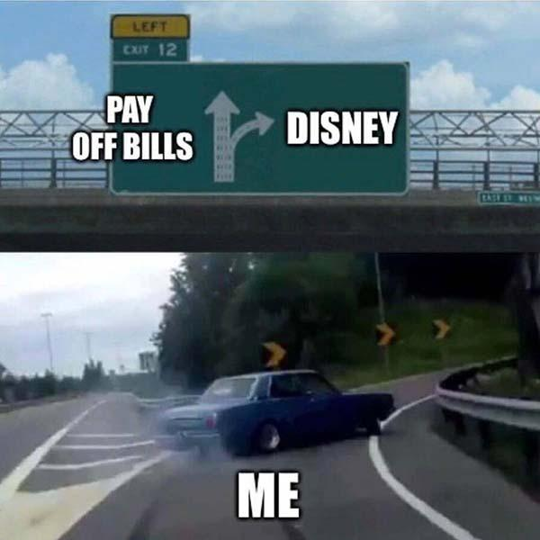 disney meme pay off bills vs disney