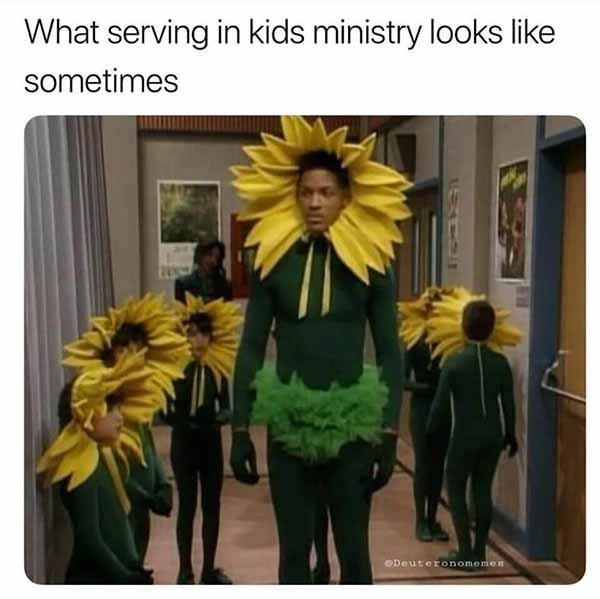 funny christian meme serving in kids ministery...
