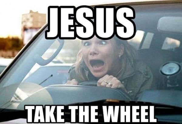 jesus-take-the-wheel crazy girl