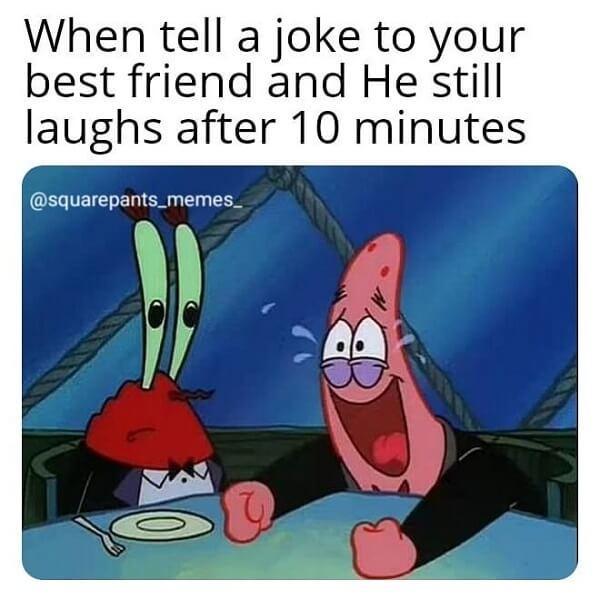 mr krabs meme when tell a joke to your friend...