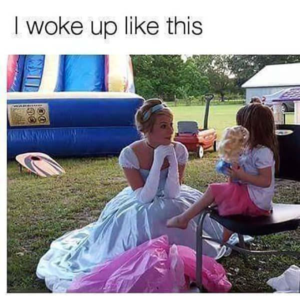 princess meme i woke up like this..