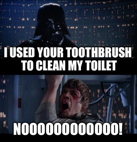 star wars memes clean i use your toothbrush