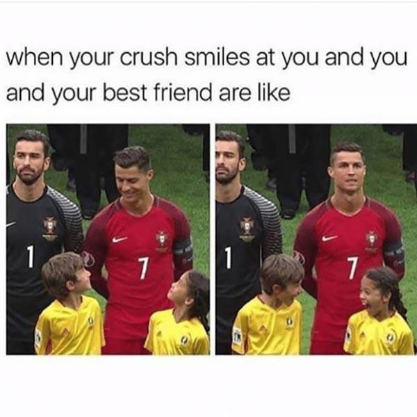 best friend meme when your crush smiles at you...