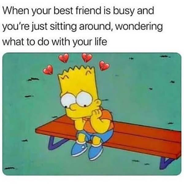 best friend memes when best friend is busy...