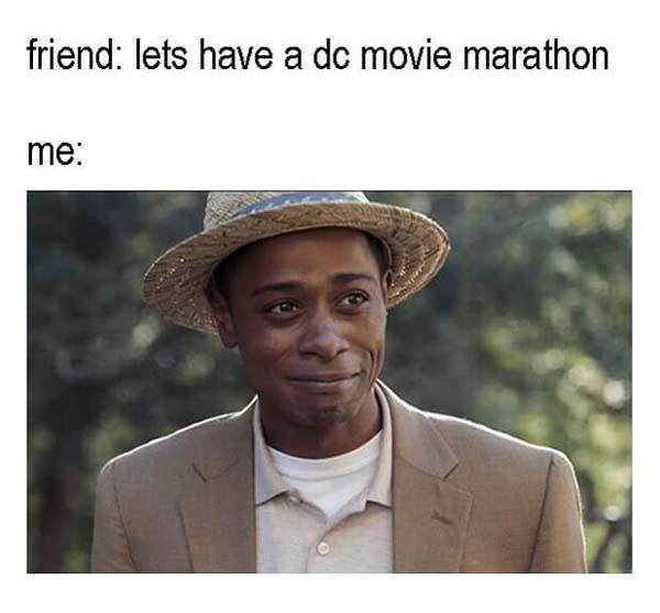get out meme lets have a dc movie