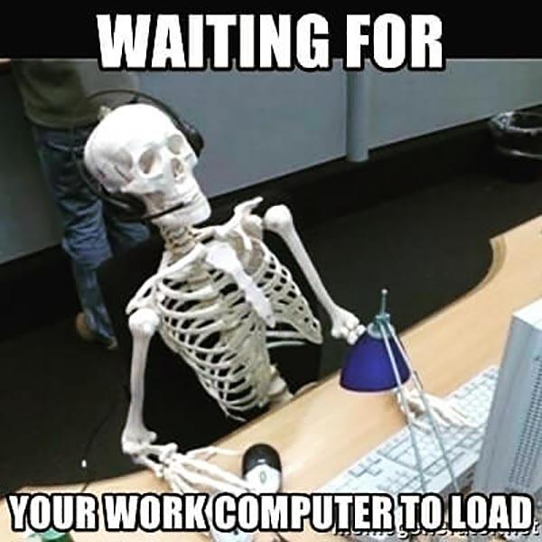 skeleton chair meme waiting for your work to load...