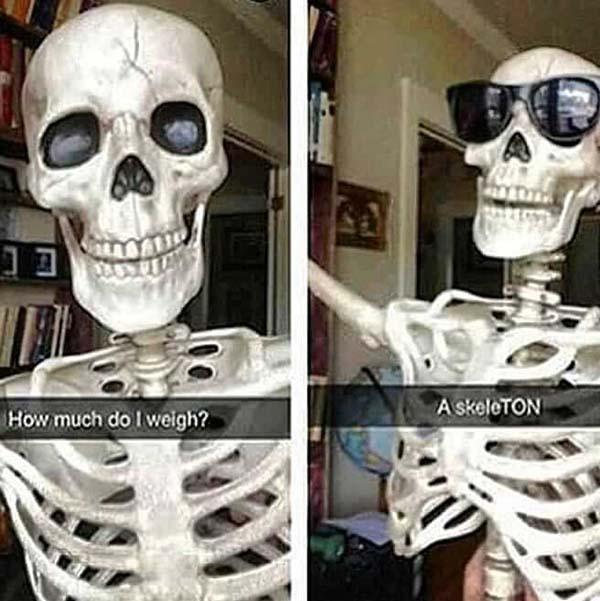 skeleton meme how much do i weigh