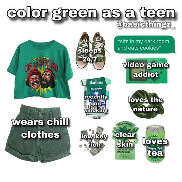 color green as a teen starter pack meme