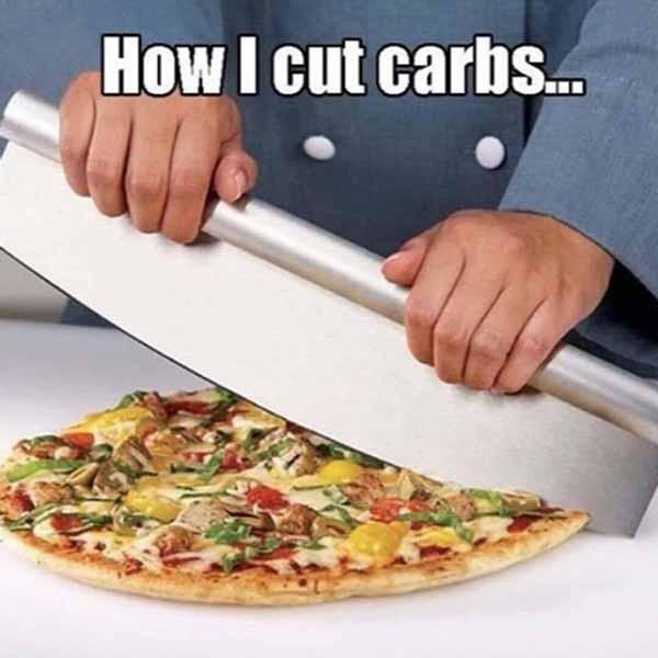 how i cut carbs... pizza meme