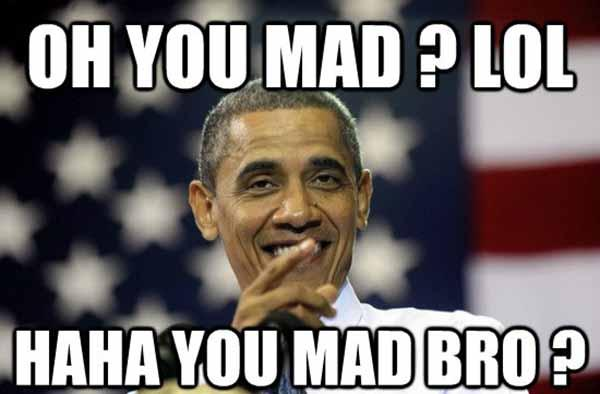 oh you mad lol