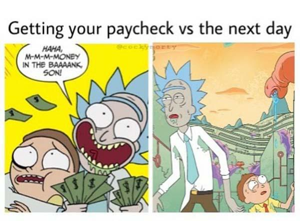 rick and morty dank memes getting your paycheck